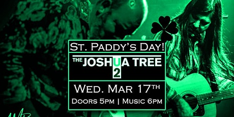 SOLD OUT - The Joshua Tree (U2 Tribute) on St. Paddy's Day! tickets