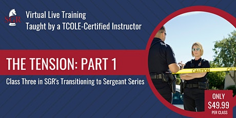 Transitioning to Sergeant  - The Tension Pt.1 tickets