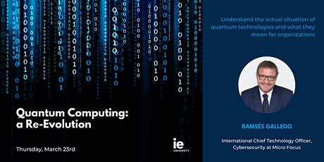 Quantum Computing: A Re-Evolution tickets