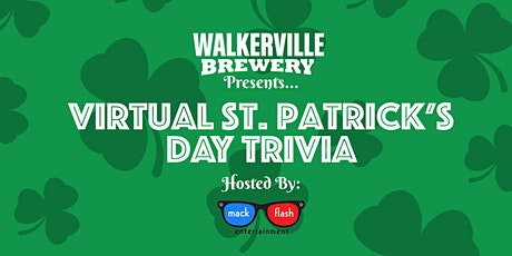 Walkerville Brewery Presents Virtual St. Patrick's Day Trivia w/ Mack Flash tickets