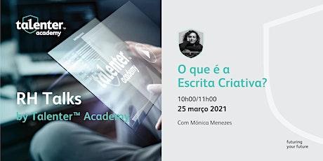 Talenter Academy Talks - RH Talks - Escrita Criativa bilhetes