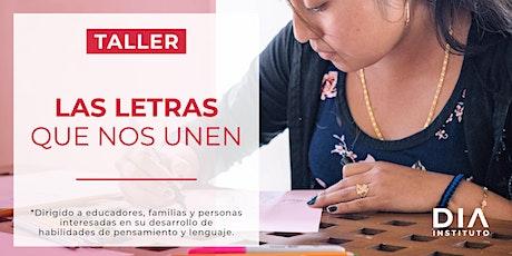 Taller: Las letras que nos unen tickets