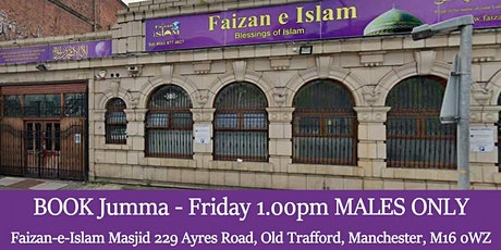 Jumma Friday Prayer Jamaat at 1.00pm (Males only) tickets
