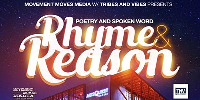 Rhyme and Reason: Poetry and Spoken Word