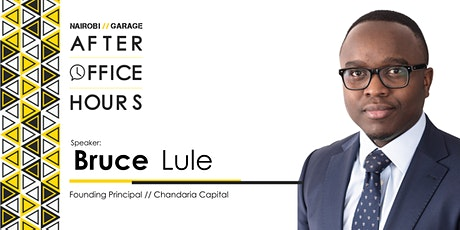 #AfterOfficeHours with Bruce Lule tickets