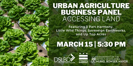 Urban Agriculture Business Panel: Accessing Land tickets