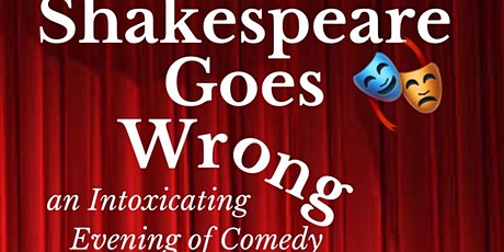 When Shakespeare Goes Wrong tickets