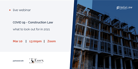 Covid 19- construction law- what to look out for in 2021 tickets