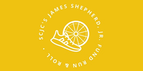 SCJC's Virtual James Shepherd, Jr. Fund Run & Roll tickets