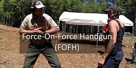 Force-On-Force Handgun (FOFH) Mar 28, 2021 tickets