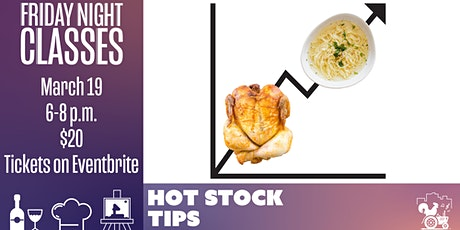 Friday Class: Hot Stock Tips tickets