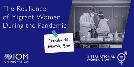 The Resilience of Migrant Women During the Pandemic tickets