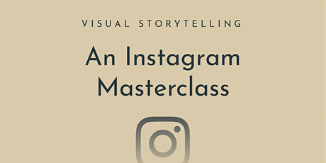 Visual Storytelling: An Instagram Masterclass For Holiday Providers tickets