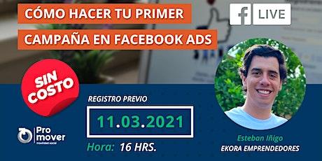 Cómo hacer tu primer campaña en Facebook ADS tickets