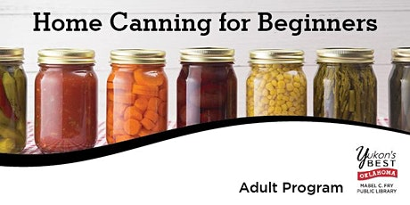 Home Canning For Beginners tickets