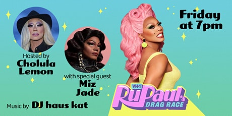 RuPaul's Drag Race Viewing Party with Cholula Lemon and Miz Jade tickets
