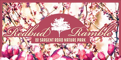 Redbud Ramble @ Sargent Road Nature Park tickets