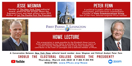 Howe Lecture: Should the Electoral College Choose the President? tickets