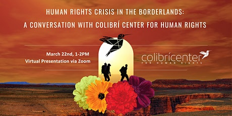 A Conversation with  Colibrí Center for Human Rights at NAU tickets