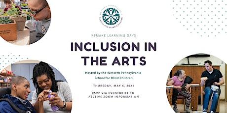 Inclusion in the Arts at the Western Pennsylvania School for Blind Children biglietti