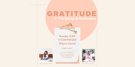 Gratitude Workshop & Meditation tickets
