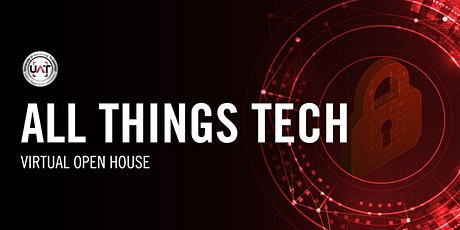UAT  All Things Tech Virtual Open House tickets