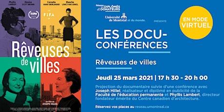 DOCU-CONFÉRENCES | Avec Joseph Hillel et Phyllis Lambert billets