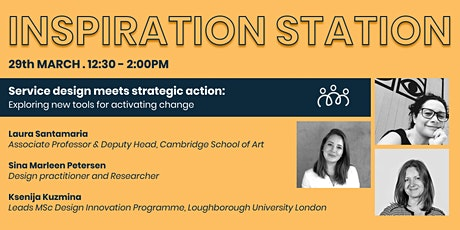 Inspiration Station-Service Design and Strategic Action. tickets