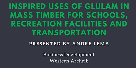 Inspired Uses of Glulam in Mass Timber for Schools, Rec Centres, Transport tickets
