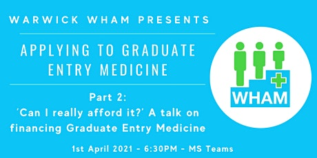 'Can I really afford it?' A talk on financing Graduate Entry Medicine tickets