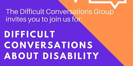Difficult Conversations about Disability tickets