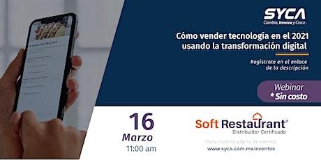 Cómo vender tecnología en el 2021 usando la transformación digital entradas