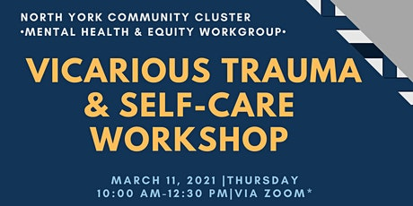 Vicarious Trauma and Self-Care Workshop for Frontline Service Providers tickets