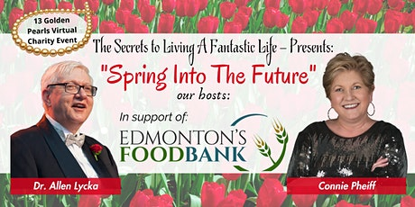 Spring into The Future Fundraiser for Edmonton's Food Bank tickets