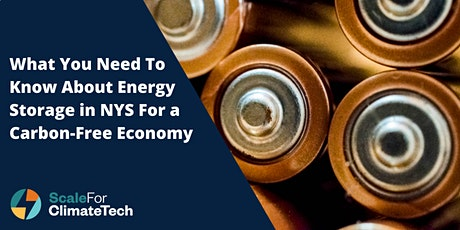 What You Need to Know About Energy Storage in NYS for a Carbon-Free Economy tickets