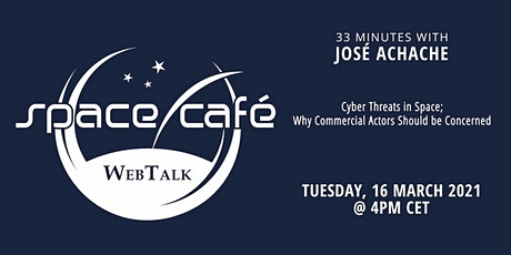 "Space Café WebTalk -  ""33 minutes with José Achache"" tickets"