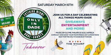 ONLY IN DADE Takeover at The Wharf Miami tickets