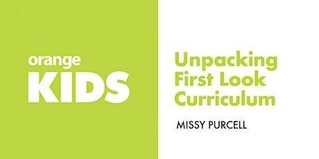 Unpacking Orange Kids Curriculum | First Look tickets