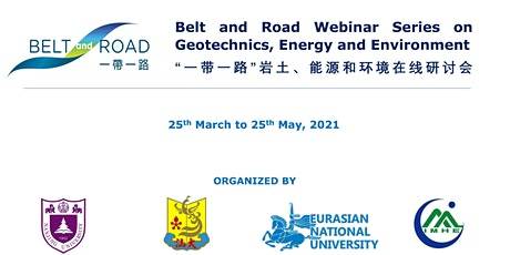 Belt and Road Webinar Series on Geotechnics, Energy and Environment tickets