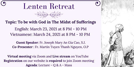 "Lenten Retreat ""  To be with God in The Midst of Sufferings tickets"