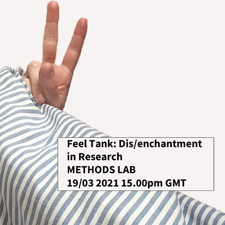 Feel Tank: Dis/enchantment in Research hosted by METHODS LAB image