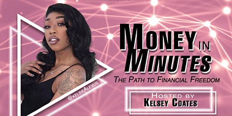H.E.I.R Presents: MONEY IN MINUTES; The Path to Financial Freedom tickets