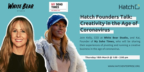 Hatch Founders Talk: Creativity in the Age of Coronavirus with Kelly & Kai tickets
