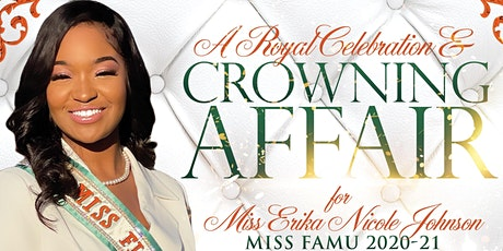 A Royal Celebration and Miss FAMU Crowning Affair tickets