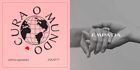 AMP | Amplificando o Reino -  Empatia ingressos