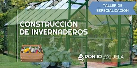 Construcción de Invernaderos boletos