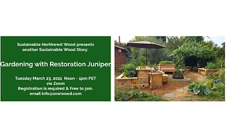 Sustainable Wood Stories: Gardening with Juniper tickets