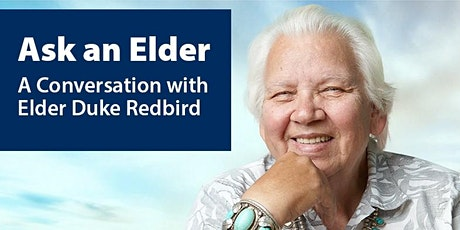 Ask an Elder – A Conversation with Elder Duke Redbird tickets
