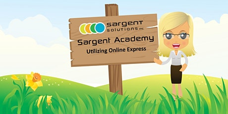 Sargent Academy - Utilizing Online Express tickets