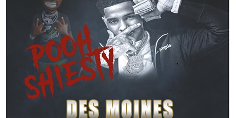Pooh Shiesty Des Moines tickets